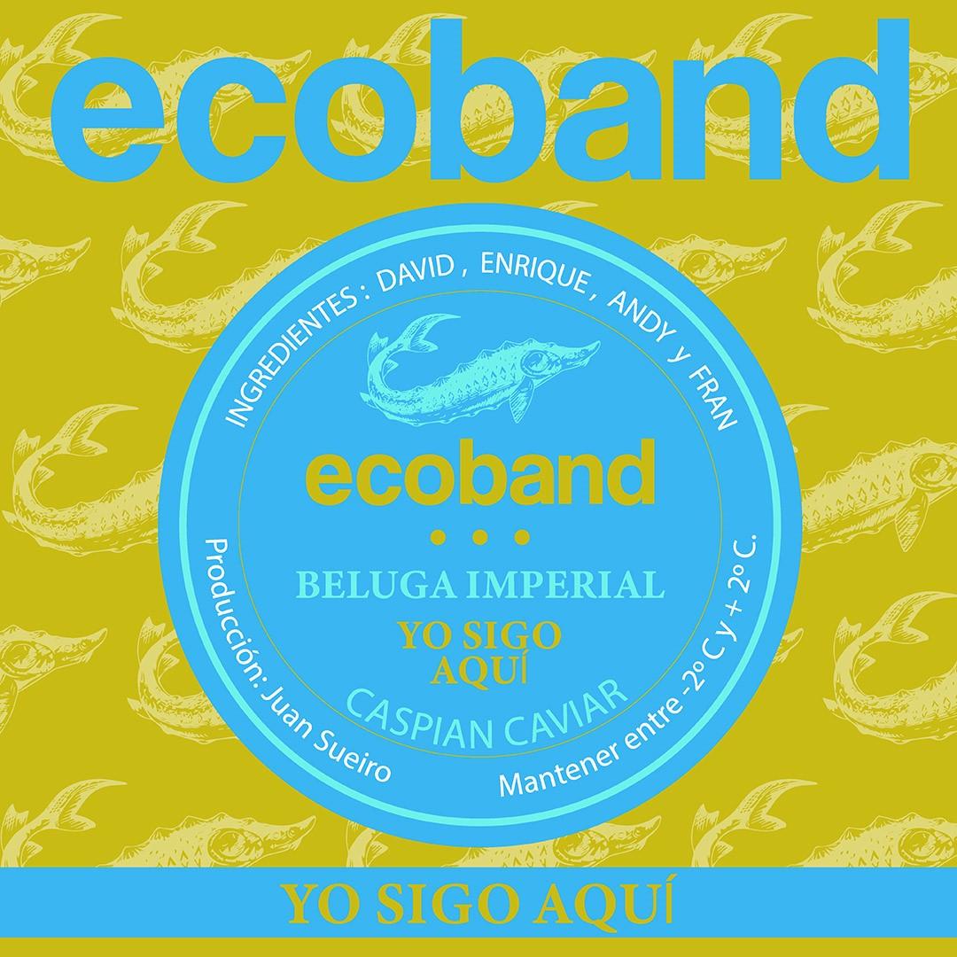 """ECOBAND presenta su nuevo single """"Yo sigo aquí""""."""